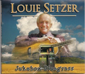 Louie Setzer - Jukebox Bluegrass
